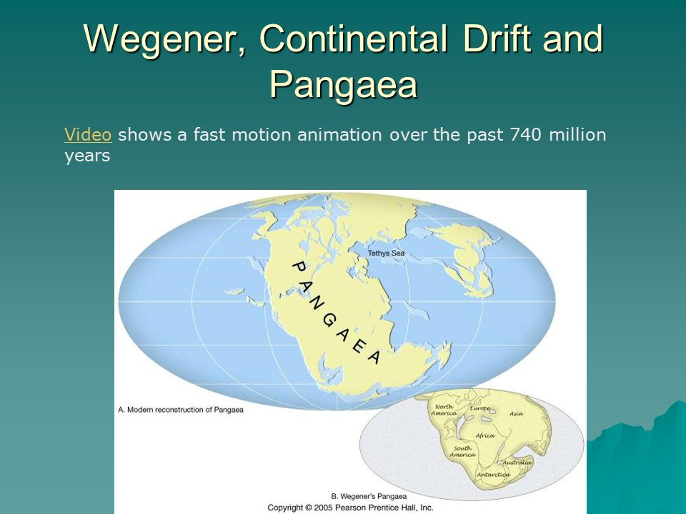 Wegener, Continental Drift and Pangaea VideoVideo shows a fast motion animation over the past 740 million years