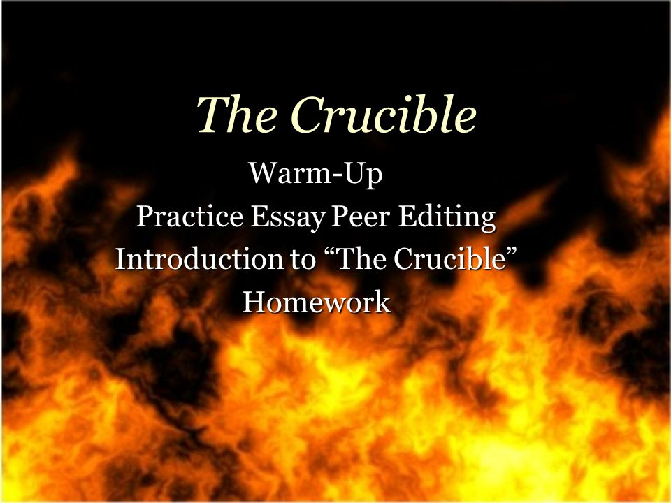 the crucible warm up practice essay peer editing introduction to 1 the