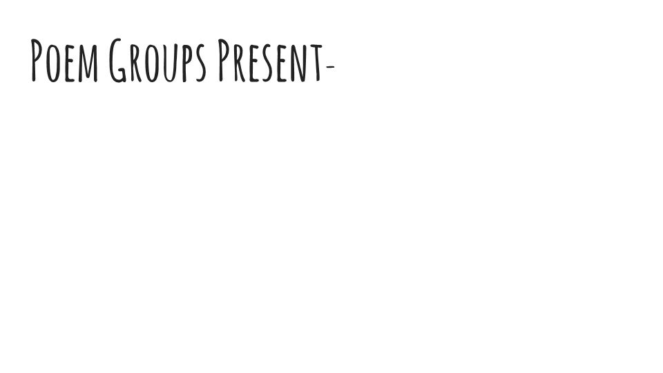Poem Groups Present -