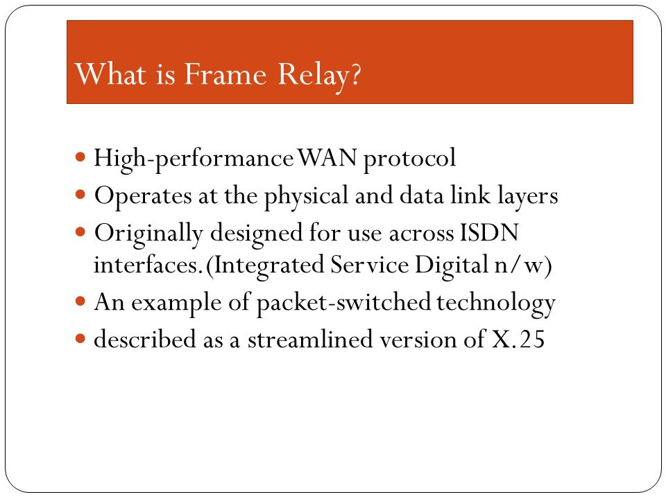 an overview of the frame relay and the wide area network link layers