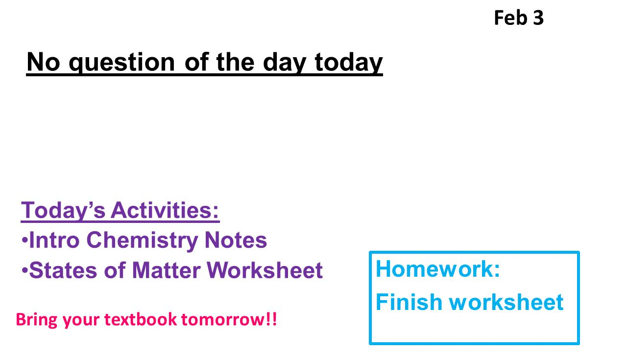 No QD Today Today's Activities: STAR testing Chemistry vocab Feb 1 ...