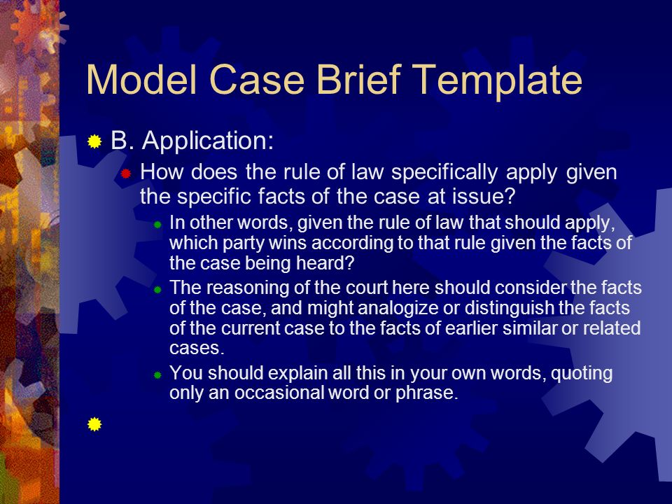 case brief i Before presenting their oral arguments, counsel for both sides will submit a legal brief summarizing the facts of the case as well as the legal reasoning behind their arguments.