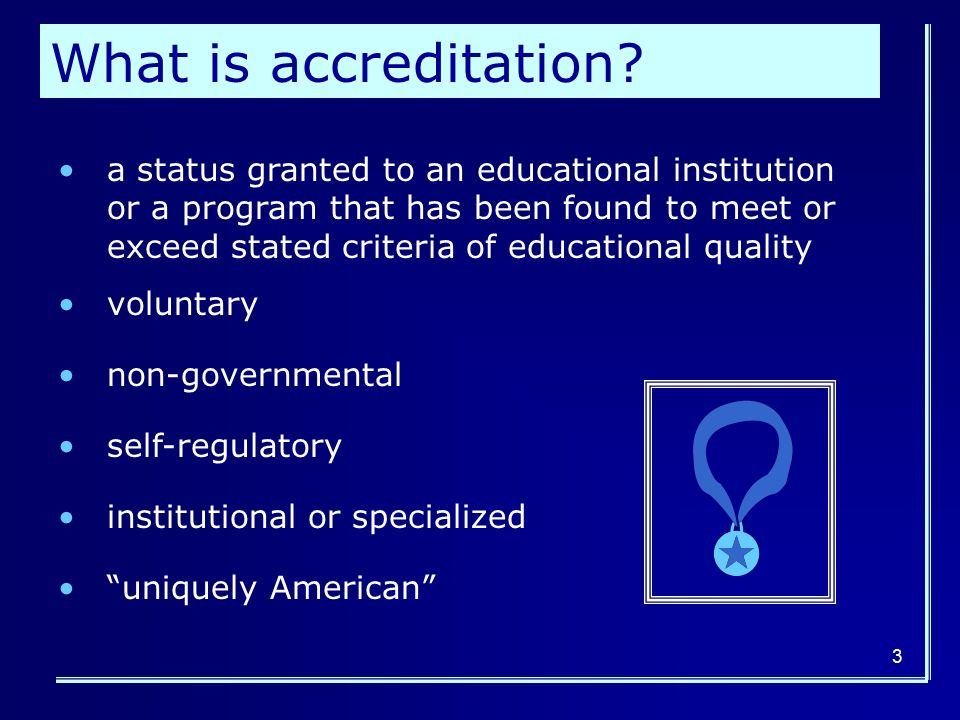 What is accreditation.