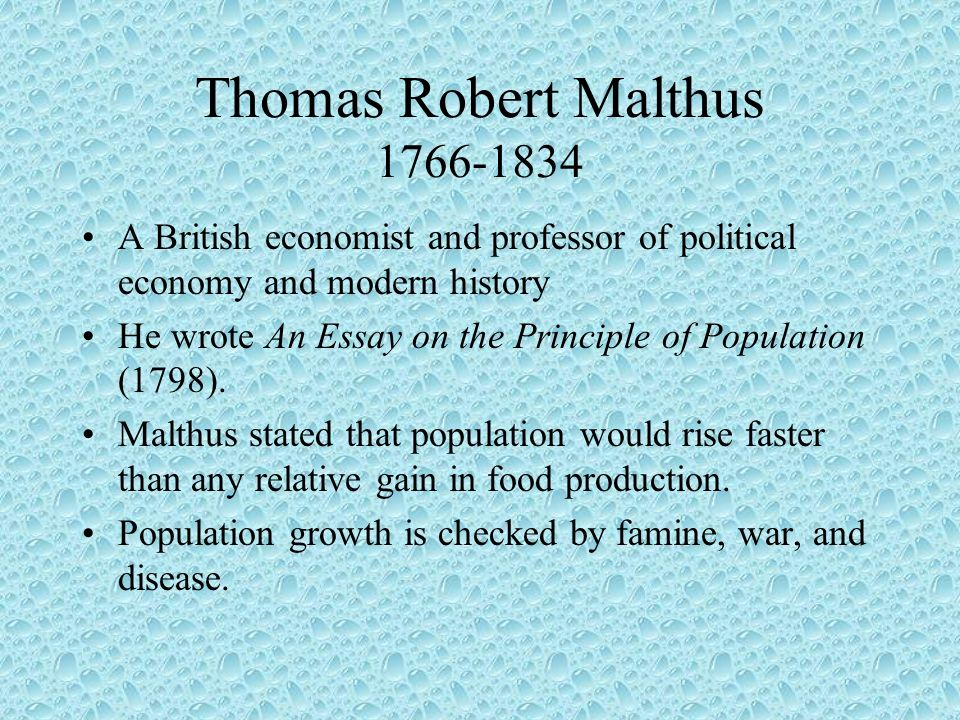 essay on principle of population summary The book an essay on the principle of population was first published anonymously in 1798, but the author was soon identified as thomas robert malthusan essay on the principle of population 5 references • malthus, an essay on the principle of population (1798 1st edition) with a summary view (1830), andabout an essay on the principle.