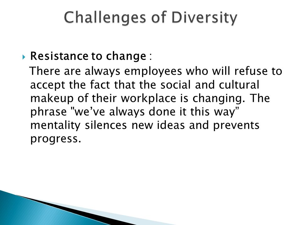 Types, Challenges and Management.  Work place diversity refers ...