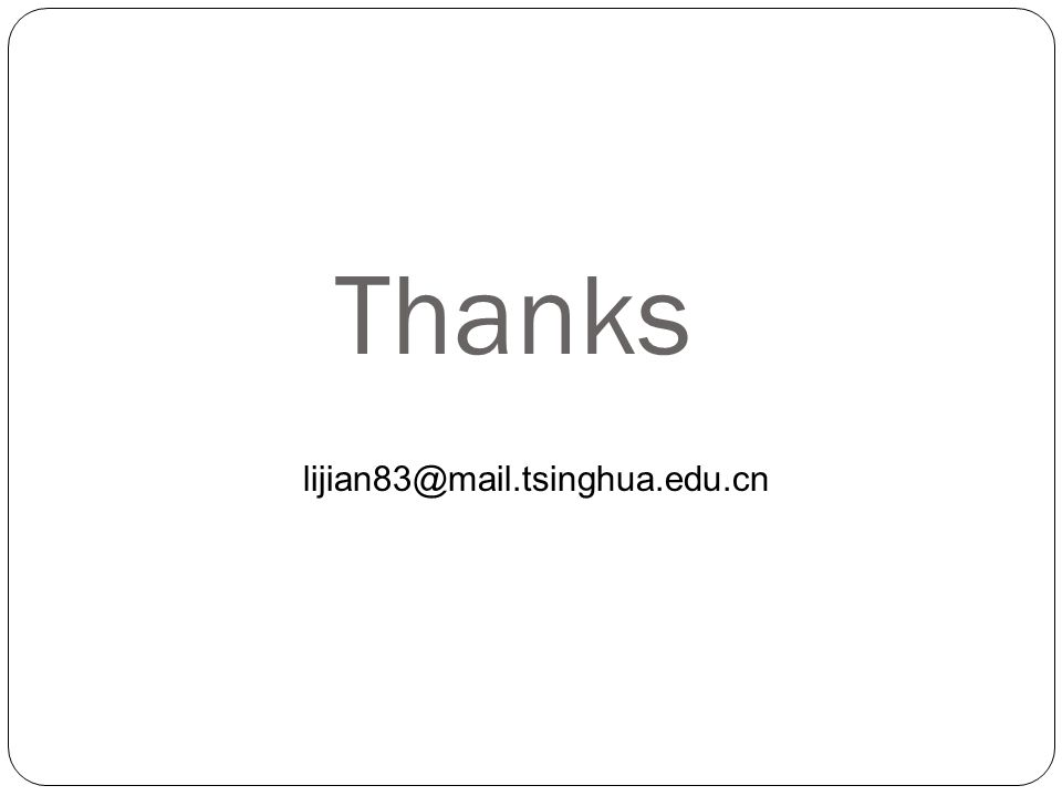 Thanks lijian83@mail.tsinghua.edu.cn