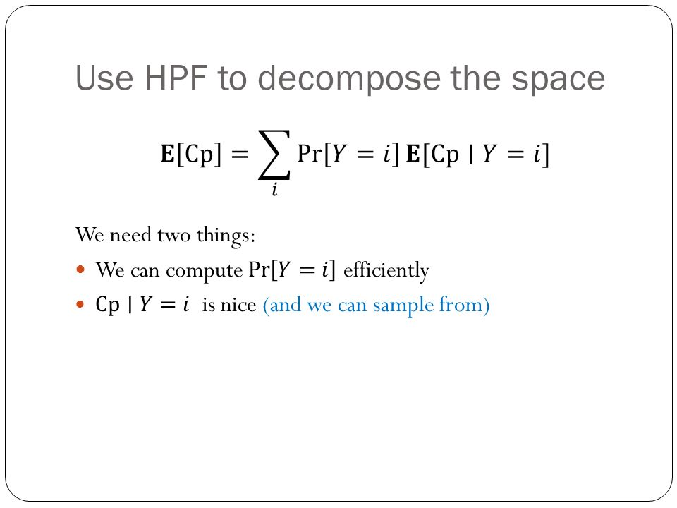 Use HPF to decompose the space
