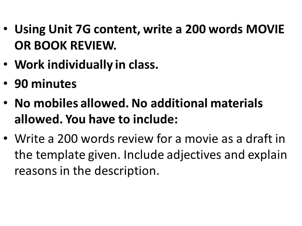 guidelines for quiz oral presentation a movie review ppt  using unit 7g content write a 200 words movie or book review