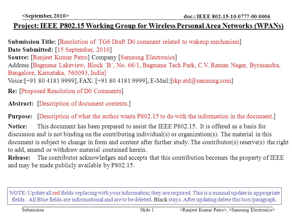 doc.: IEEE Submission, Slide 1 NOTE: Update all red fields replacing with your information; they are required.