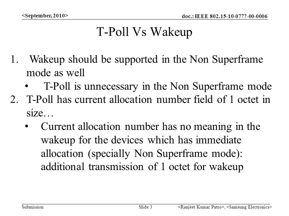 doc.: IEEE SubmissionSlide 3 T-Poll Vs Wakeup, 1.