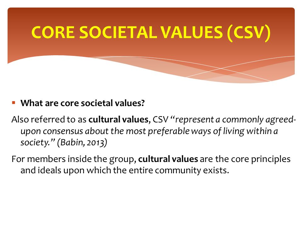  What are core societal values.