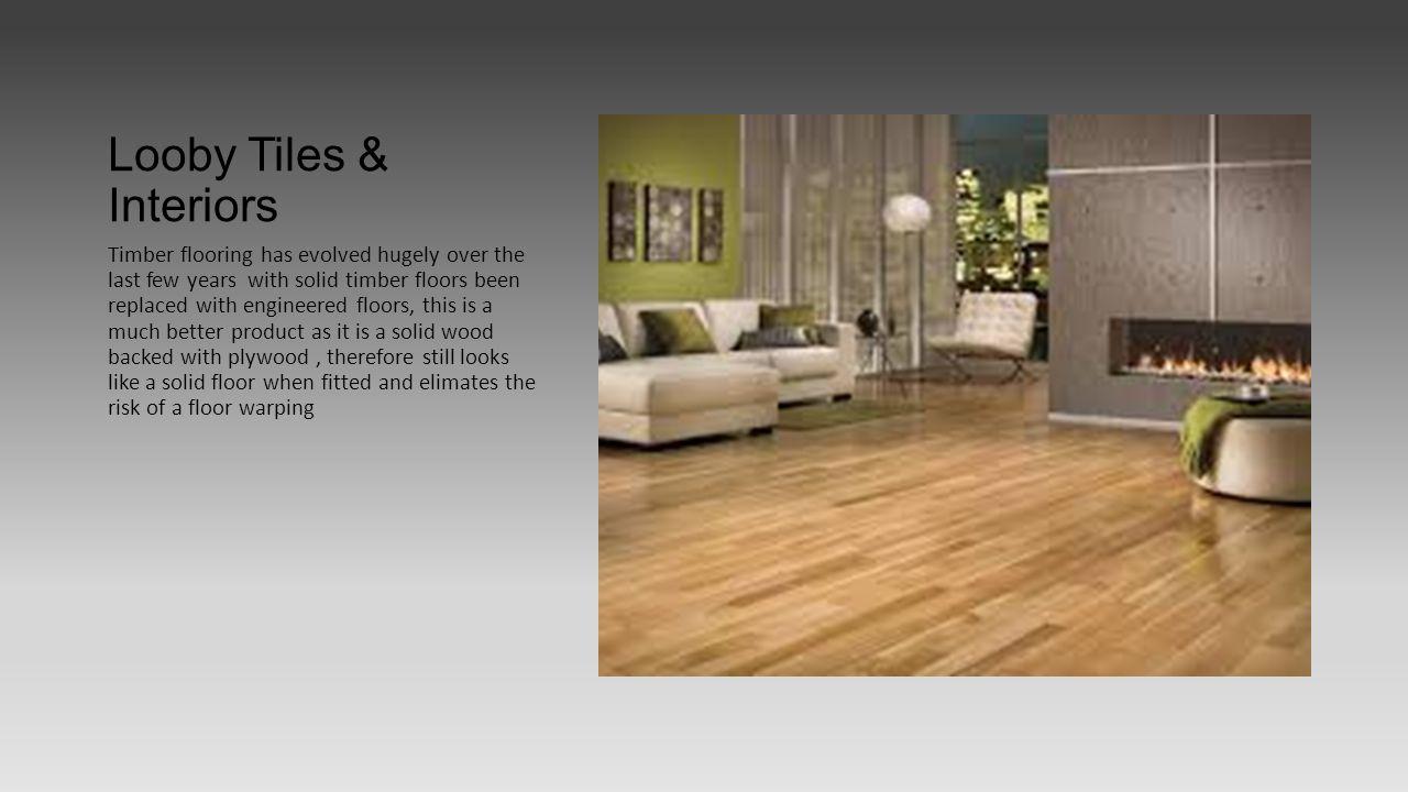 Looby tiles interiors benamore roscrea ppt download 16 looby tiles interiors timber dailygadgetfo Choice Image
