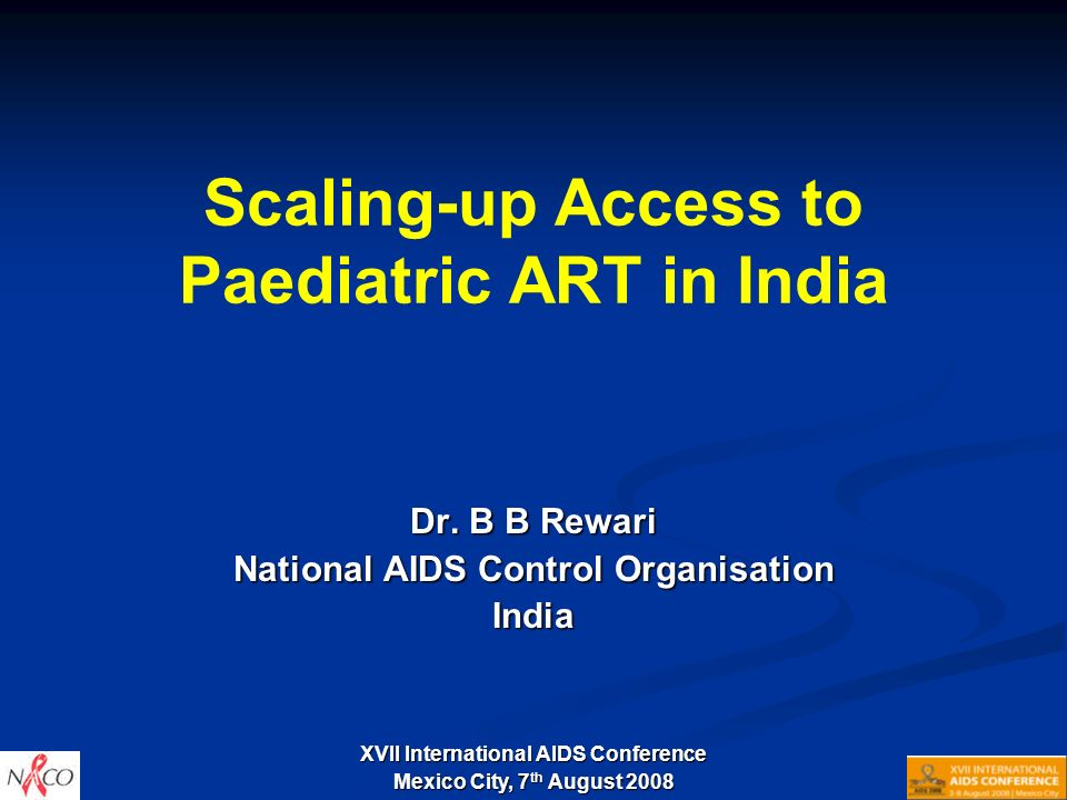 Scaling-up Access to Paediatric ART in India Dr.