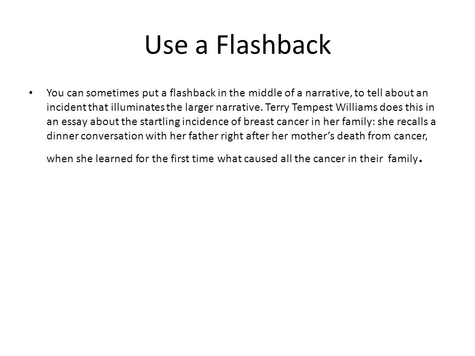 Flashback Essay Answer The Question Being Asked About Flashback  Narration Its Just Telling A Story A Personal Narrative Tells A Use A  Flashback You Can