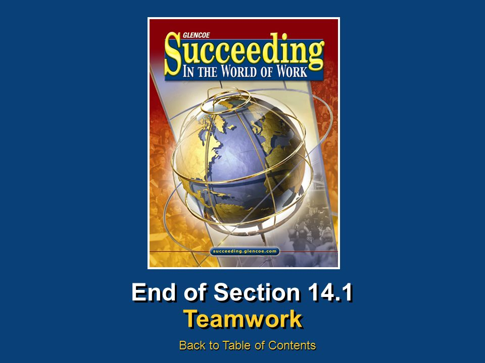 End of Section 14.1 Teamwork Back to Table of Contents