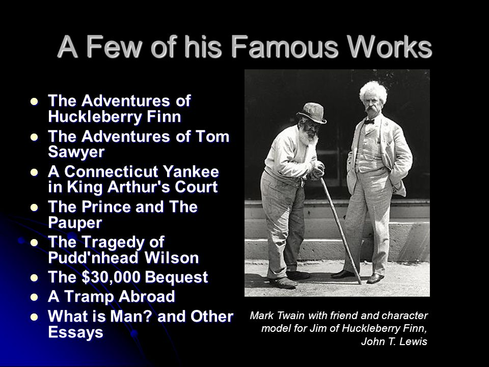mark twain considered the greatest humorist of th century 4 a