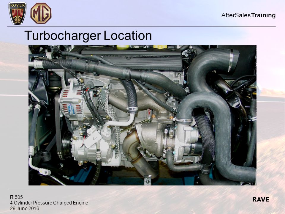 R 505 4 Cylinder Pressure Charged Engine 29 June 2016 AfterSalesTraining RAVE Turbocharger Location