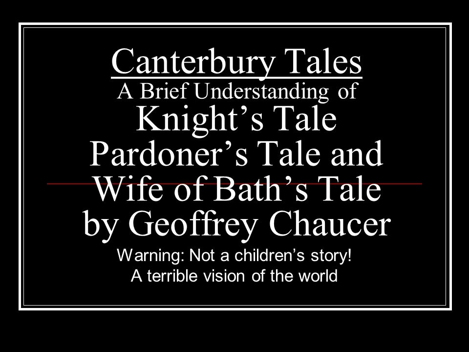 an analysis of the character of the pardoner in the canterbury tales by geoffrey chaucer The character of the parson of canterbury tales geoffrey chaucer is considered by many critics as the father of english literature his literary masterpiece was the canterbury tales.