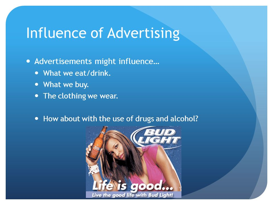the influence of advertisements on the lives of americans Influence of advertising on daily life - free download as pdf file (pdf), text file (txt) or read online for free.