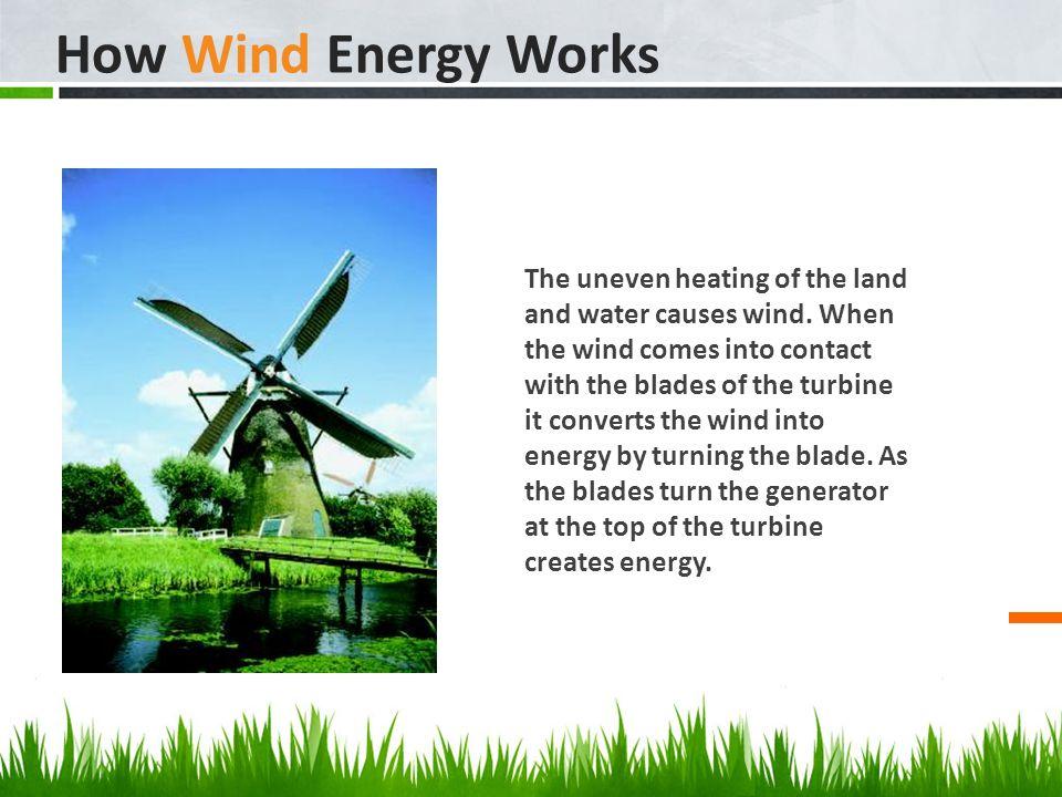 How Wind Energy Works shanna & jordan alternative energy wind power. the source of wind