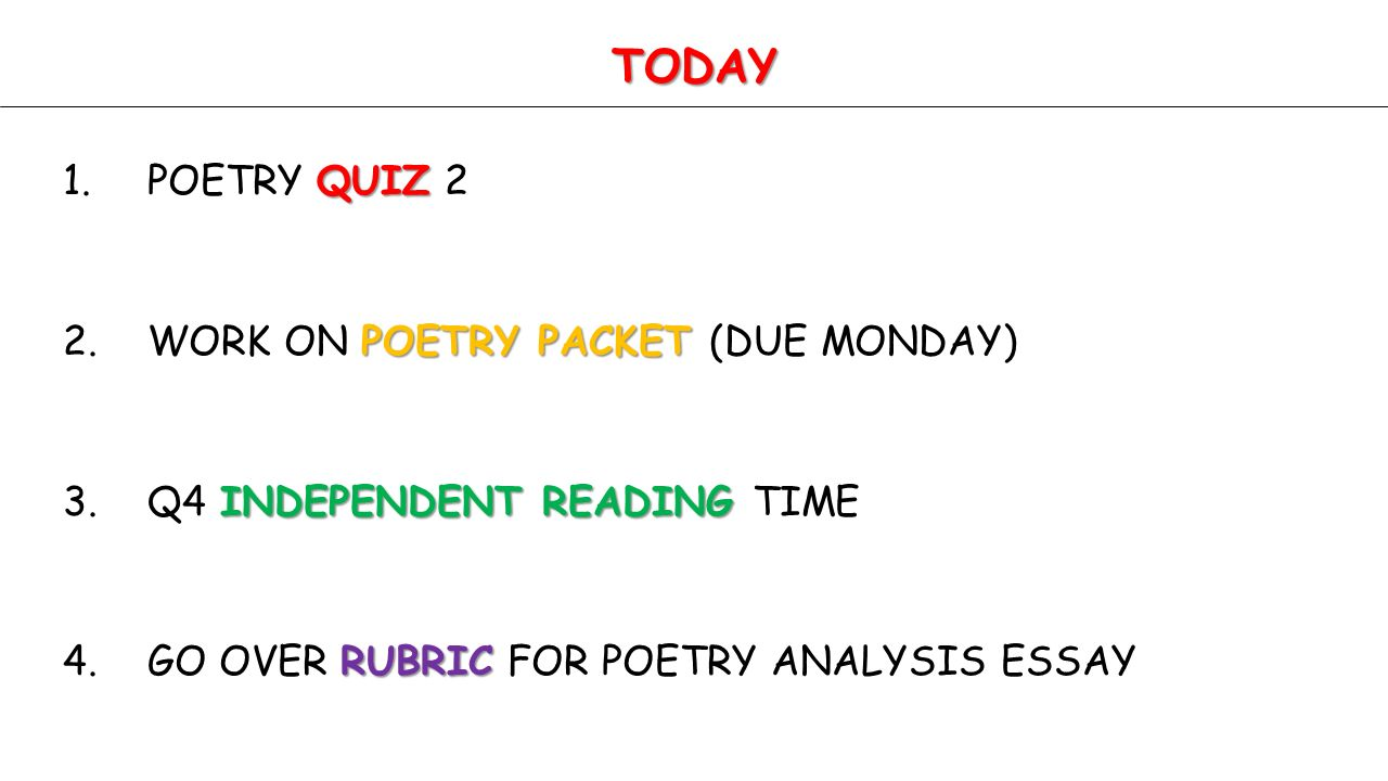 unit 6 literary analysis poetry english 10 standard 10 4k work on poetry packet due monday independent reading 3 q4 independent reading time rubric 4 go over rubric for poetry analysis essay