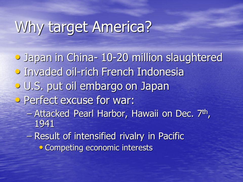 Why target America.