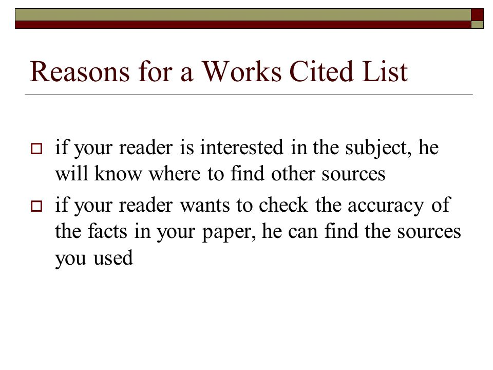 a works cited list is a list of