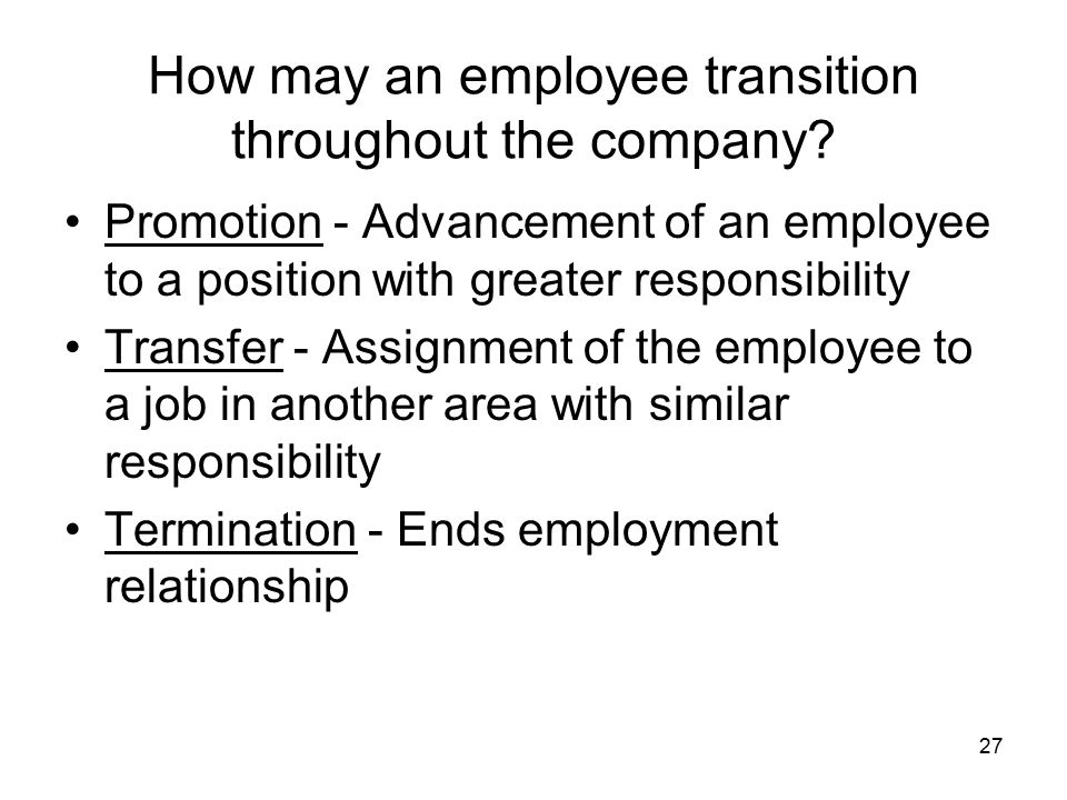 How may an employee transition throughout the company.