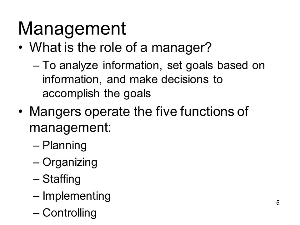 What is the role of a manager.