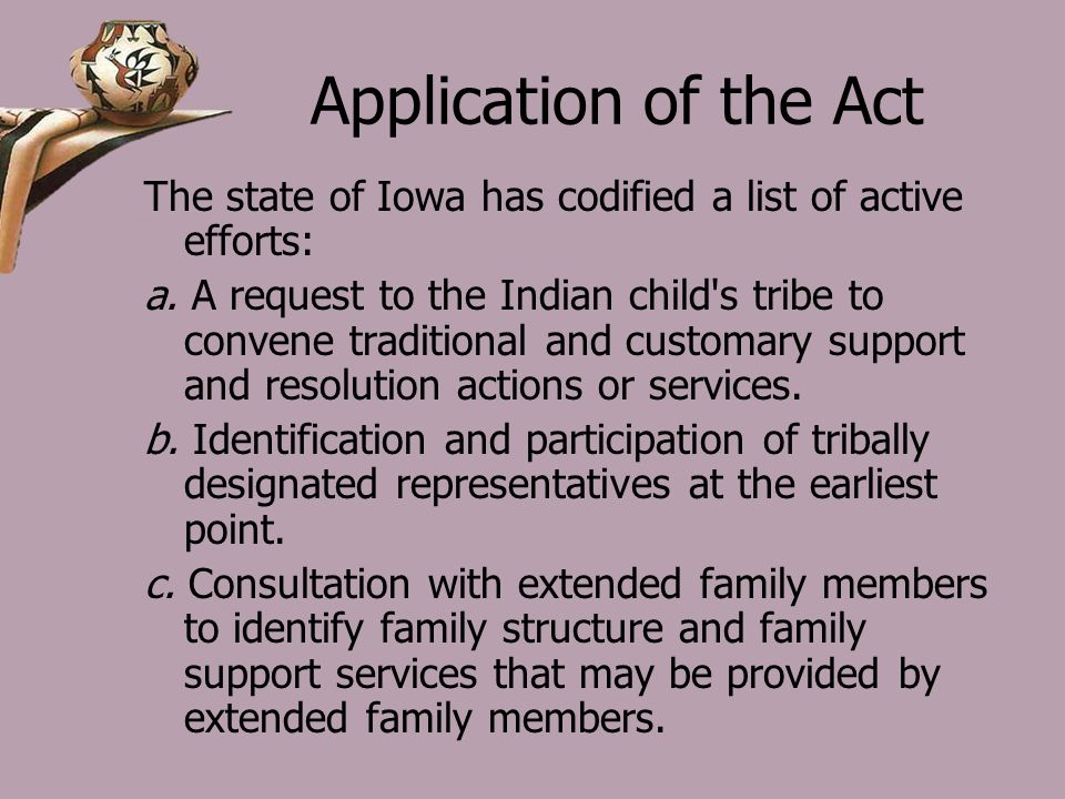Application of the Act The state of Iowa has codified a list of active efforts: a.
