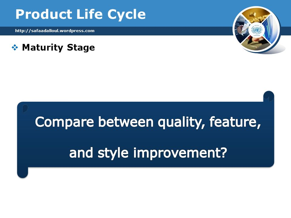 Product Life Cycle  Maturity Stage