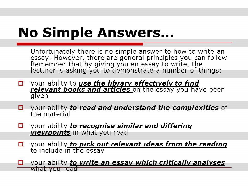 essay writing tips for writing essays pol no simple answers  unfortunately there is no simple answer to how to write an essay