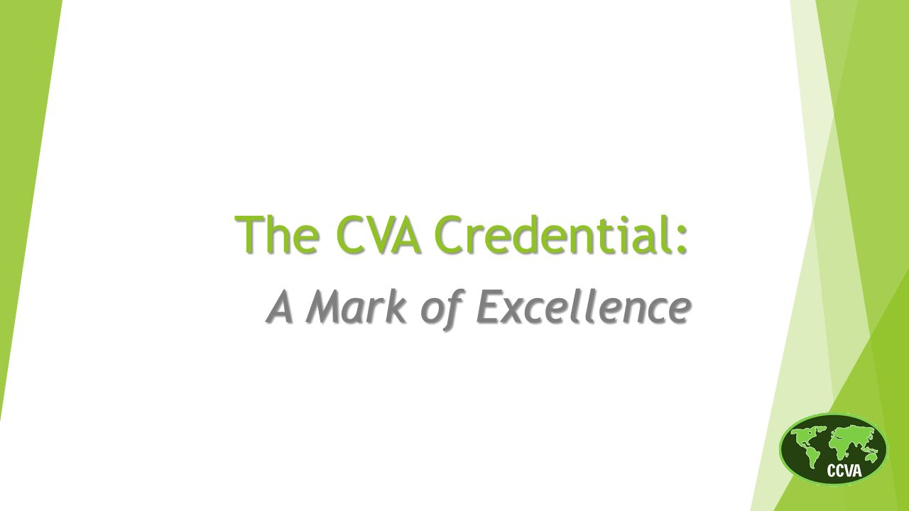 The cva credential a mark of excellence history of the cva 1 the cva credential a mark of excellence 1betcityfo Choice Image