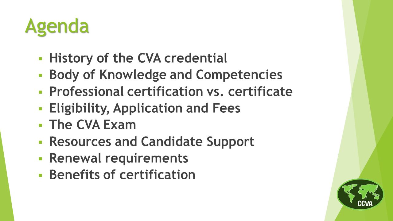 The cva credential a mark of excellence history of the cva history of the cva credential body of knowledge and competencies professional certification vs 1betcityfo Choice Image
