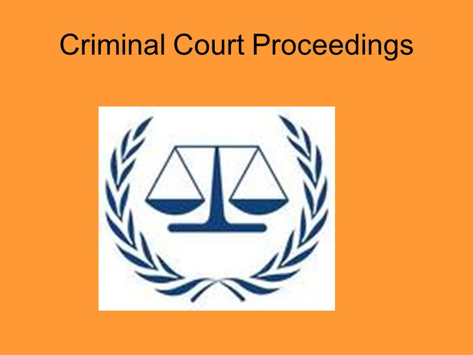 Criminal Court Proceedings