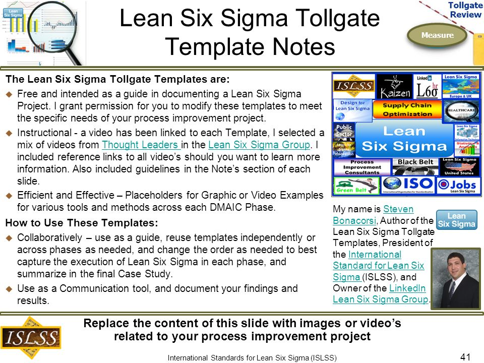 six sigma tollgate review Tollgate review posted by neil at february 12, 2018 a checkpoint in a six sigma project that determines whether the work for a particular phase of the dmaic methodology has been performed as described in the project plan and indicates the readiness of the project's entry into the next phase.