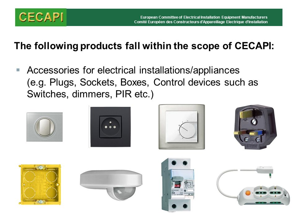 European Committee of Electrical Installation Equipment ...