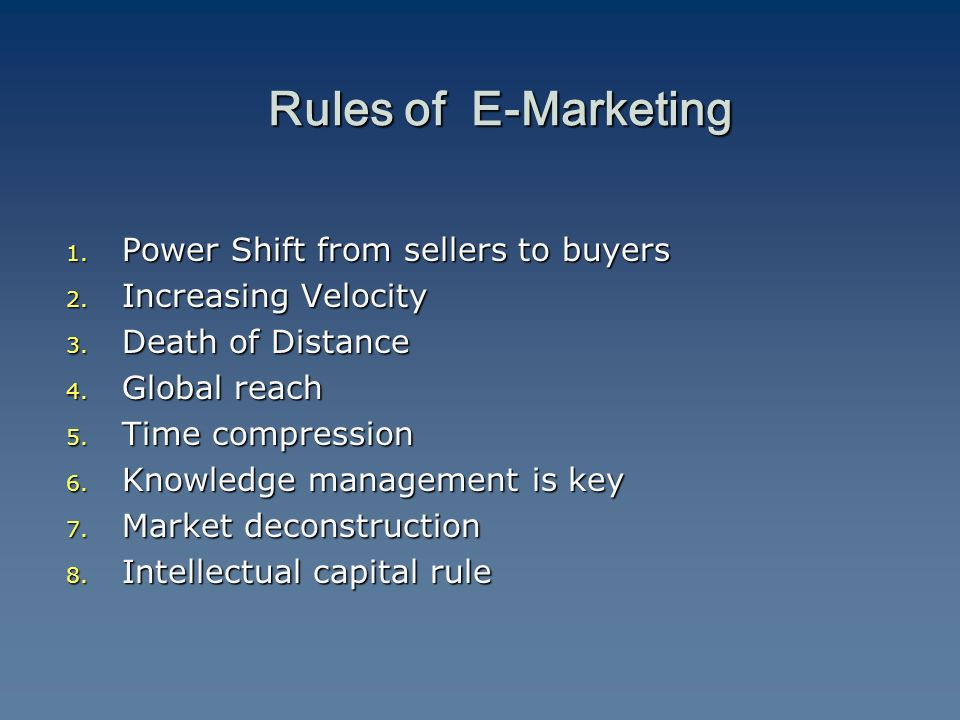 1. Power Shift from sellers to buyers 2. Increasing Velocity 3.