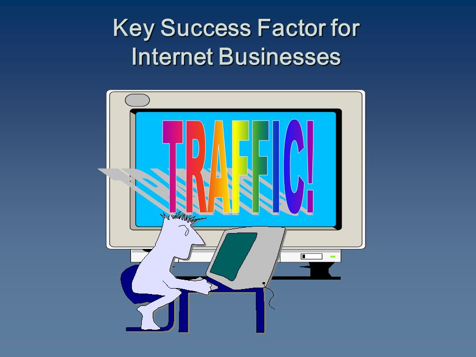 Key Success Factor for Internet Businesses