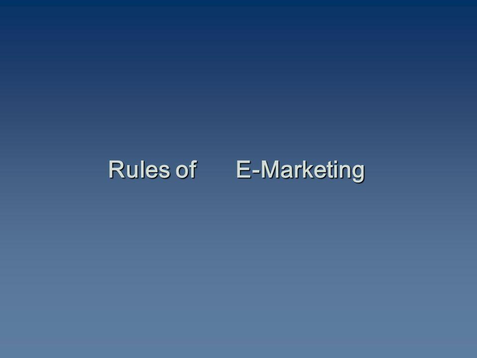 Rules of E-Marketing
