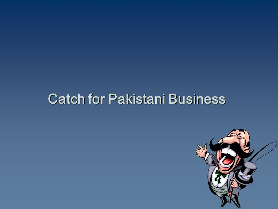 Catch for Pakistani Business
