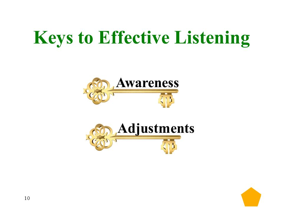 10 Keys to Effective Listening Awareness Adjustments