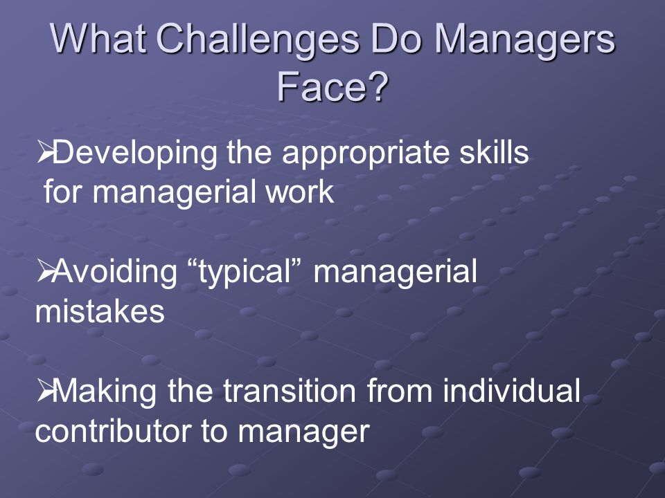 What Challenges Do Managers Face.