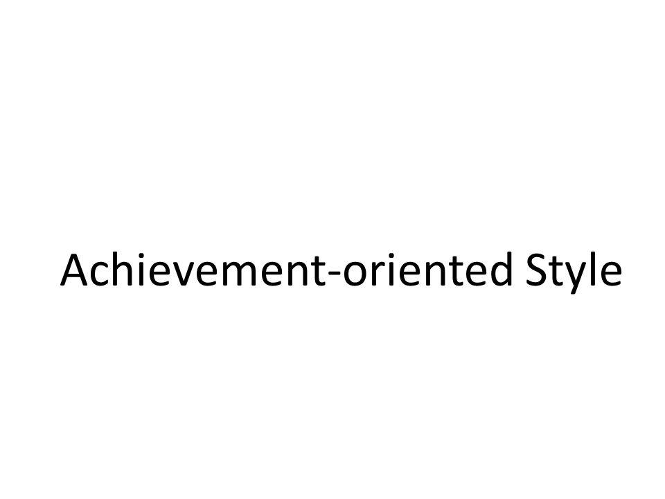 Achievement-oriented Style