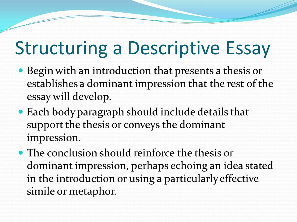 essential components descriptive essay Learn the ropes  forums  faq  key components of a descriptive key components of descriptive essay of descriptive essay five essential.