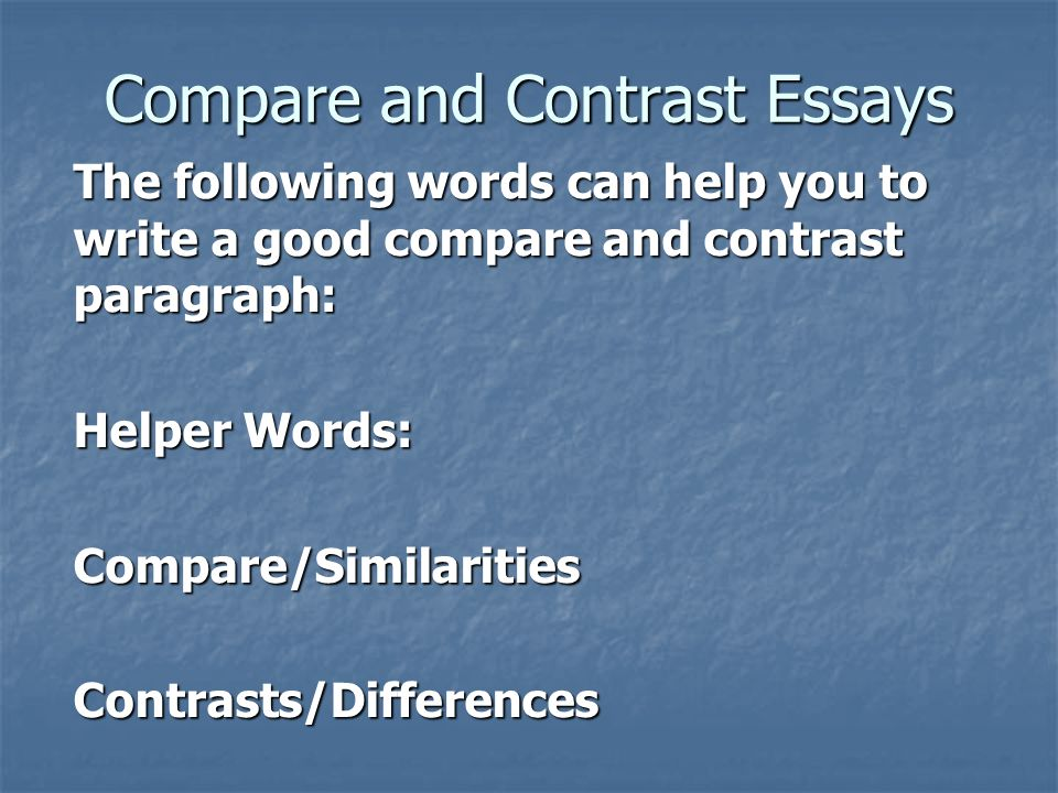 a compare and contrast essay on Teach two different formats of compare and contrast essays, point-by-point or block, in order to sharpen critical thinking and writing skills.