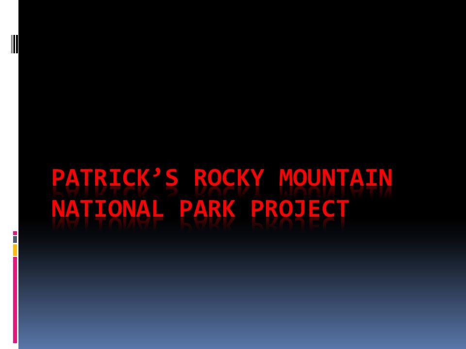 Of Rocky Mountain National Park Presentation Transcript 1 Hihi Hihi