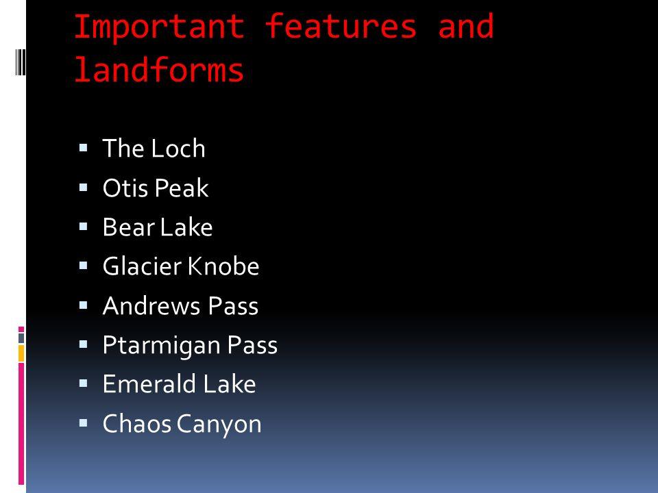 Of Rocky Mountain National Park 4 Important Features And Landforms The Loch Otis Peak Bear Lake Glacier Ke Andrews Pass Ptarmigan