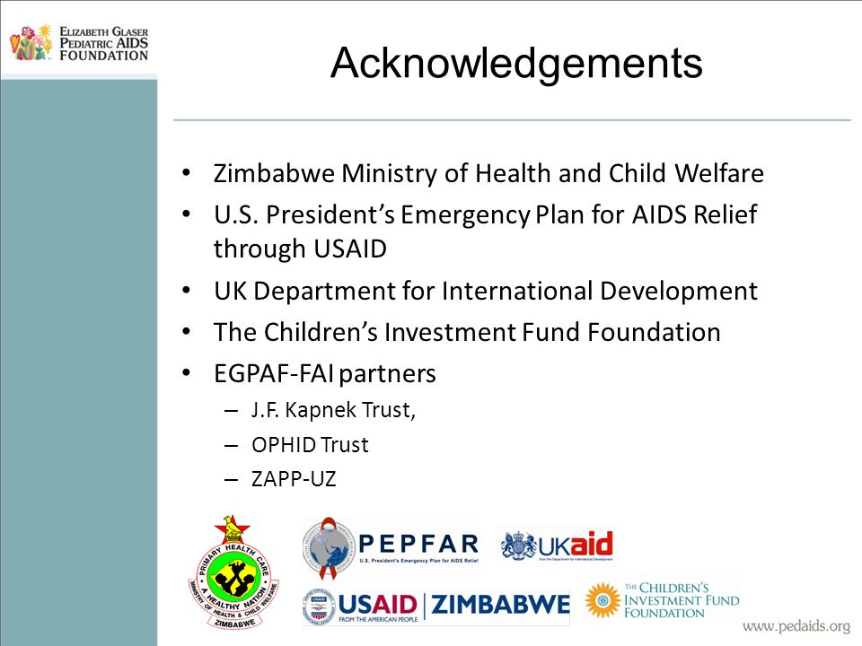 Acknowledgements Zimbabwe Ministry of Health and Child Welfare U.S.