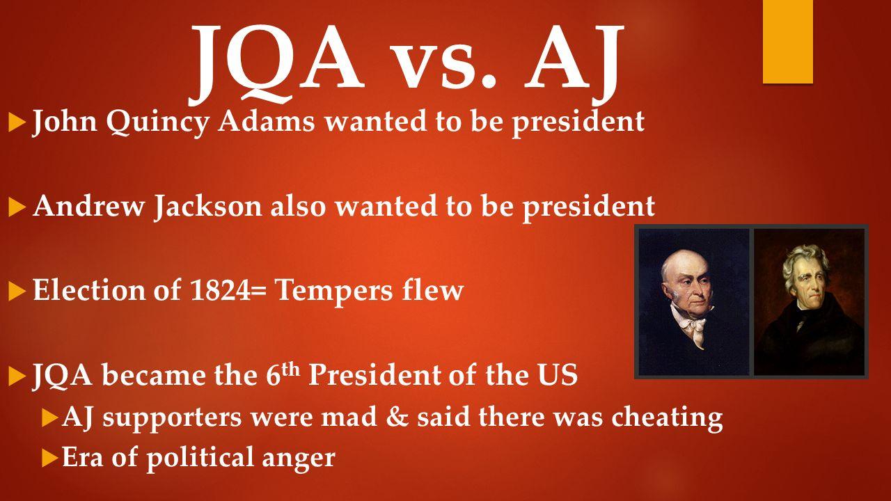 andrew jackson and john quincy adams